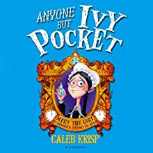 Anyone but Ivy Pocket  by Caleb Krisp Narrated by Charlotte Strevens