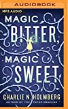 img - for Magic Bitter, Magic Sweet book / textbook / text book