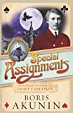 Special Assignments: The Further Adventures of Erast Fandorin (Erast Fandorin 5)