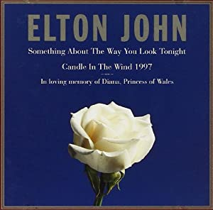 Something About The Way You Look Tonight / Candle in the Wind 1997