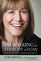 I'm Walking as Straight as I Can:…