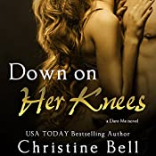 Down on Her Knees | Christine Bell