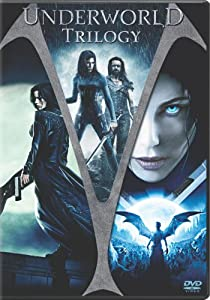 Underworld Trilogy (Underworld / Underworld: Evolution / Underworld: Rise of the Lycans)