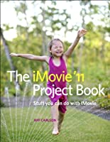 The iMovie '11 Project Book