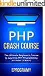 PHP: Crash Course - The Ultimate Begi...
