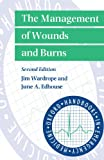 img - for The Management of Wounds and Burns (Oxford Handbooks in Emergency Medicine) book / textbook / text book
