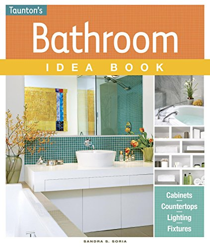 Bathroom Idea Book (Taunton'S Idea Book Series) front-676774