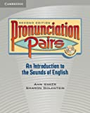 Pronunciation Pairs: An Introduction to the Sounds of English (Student's Book & CD)