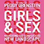 Girls & Sex: Navigating the Complicat...