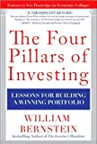 img - for The Four Pillars of Investing: Lessons for Building a Winning Portfolio By William Bernstein book / textbook / text book