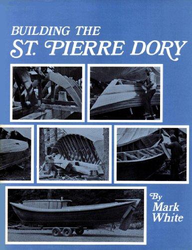 Building the St. Pierre Dory PDF