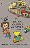 The Patna Manual of Style: Stories