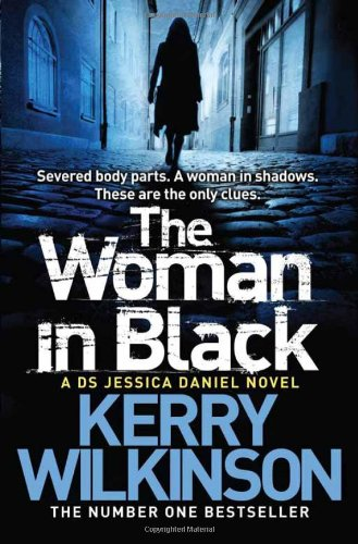 The Woman in Black: A DS Jessica Daniel Novel, Book 3 (Jessica Daniel 3), Buch
