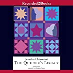 The Quilter's Legacy: Elm Creek Quilts, Book 5 (       UNABRIDGED) by Jennifer Chiaverini Narrated by Christina Moore