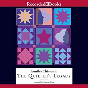 The Quilter's Legacy: Elm Creek Quilts, Book 5 | [Jennifer Chiaverini]