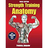 Strength Training Anatomy (Sports Anatomy)by Frederic Delavier