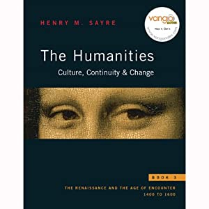 VangoNotes for The Humanities: Culture, Continuity and Change: Book 3 | [Henry M. Sayre]