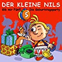 Der kleine Nils. Gib mir fünf! Hörspiel von Oliver Döhring Gesprochen von: Oliver Döhring