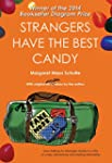 Strangers Have the Best Candy: How ta...