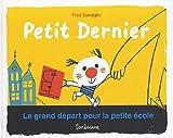 """Afficher """"Petit Dernier Le Grand départ pour la petite école"""""""