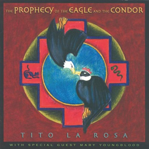 Prophecy of the Eagle & The Condor