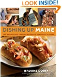 Dishing Up Maine: 165 Recipes That Capture Authentic Down East Flavors