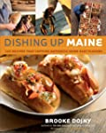 Dishing Up� Maine: 165 Recipes That C...