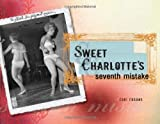 Sweet Charlotte's Seventh Mistake