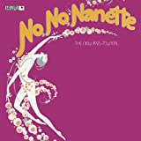 No, No, Nanette - Original Broadway Cast