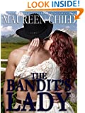 The Bandit's Lady (a sexy Western historic romance)