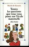 Toutes les questions que vous vous posez sur l'école maternelle par Richaudeau
