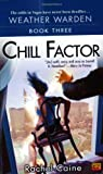 Chill Factor (0451460103) by Rachel Caine