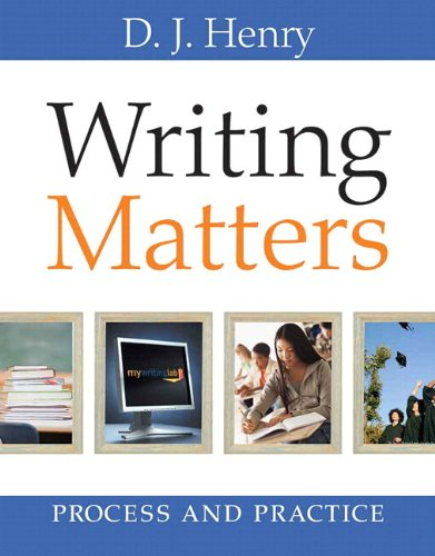 Writing Matters: Process and Practice (with MyWritingLab with Pearson eText Student Access Code Card)