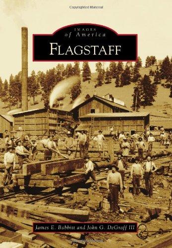Flagstaff (Images of America) (Images of America (Arcadia Publishing))