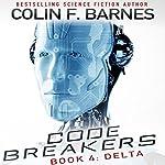 Code Breakers: Delta   Colin F. Barnes