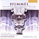 Hummel: Mass in D Major / Mass in B-Flat Major / Alma Virgo Mater