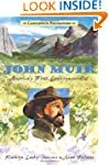 John Muir: Candlewick Biographies: Am...