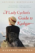 A Lady Cyclist's Guide to Kashgar: A Novel