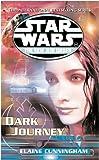 Star Wars: The New Jedi Order - Dark Journey (009941032X) by Cunningham, Elaine