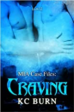 Craving (MIA Case Files)