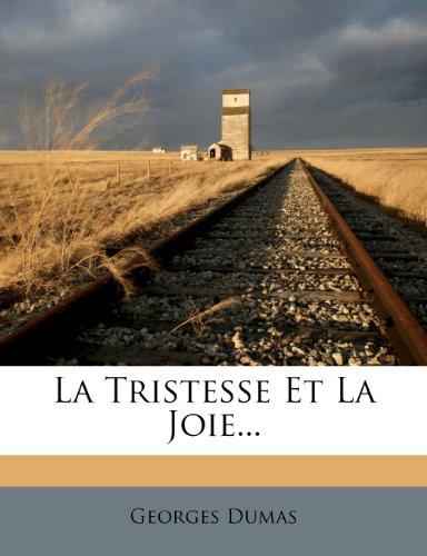 La Tristesse Et La Joie...