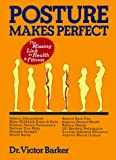 img - for By Victor Barker - Posture Makes Perfect (1993-05-16) [Paperback] book / textbook / text book