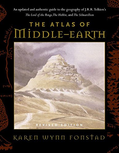 The Atlas of Middle-Earth (Revised Edition), by Karen Wynn Fonstad