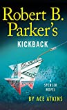 Robert B. Parker'S Kickback (A Spenser Novel)