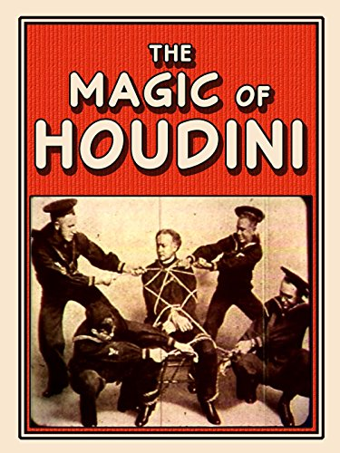 The Magic of Houdini