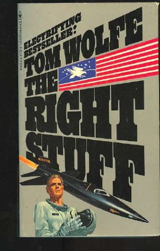 The right stuff, Wolfe,Tom