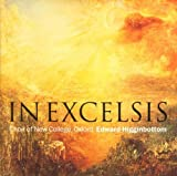 In Excelsis (The Choir Of New College, Oxford & Edward Higginbottom)