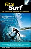 Fit to Surf : The Surfer