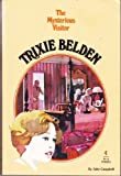 Trixie Belden and the Mysterious Visitor (Trixie Belden, Book 4)