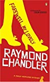Farewell My Lovely (Penguin Fiction) (014010979X) by Chandler, Raymond